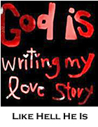 god is writing my love story